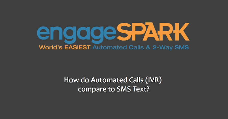 Comparing the Benefits of Automated Phone Calls (IVR) versus SMS Campaigns