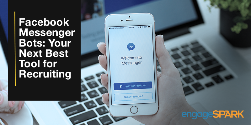 Facebook Messenger Bots: Your Next Best Tool for Recruiting