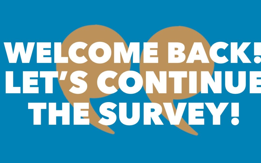 Welcoming Survey Participants Back on the Call with Reconnect Actions