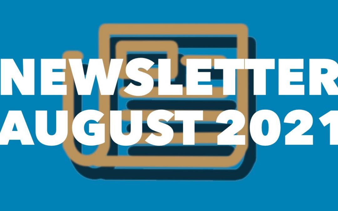 August 2021 Newsletter: Two-Factor Authentication and more!